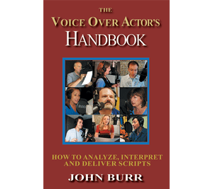 The Voice Over Actor's Handbook